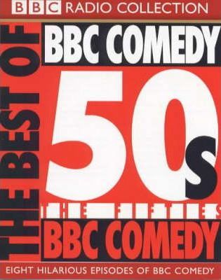 The Best of BBC Comedy: 50s
