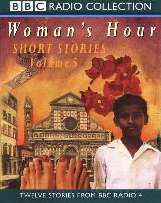 Woman's Hour Short Stories: No.5