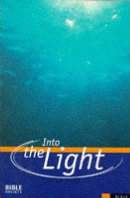 Bible: Into the Light - Contemporary English Version