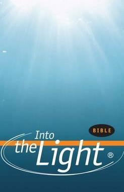 Into the Light Bible