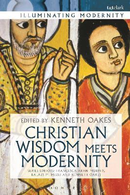 Christian Wisdom Meets Modernity