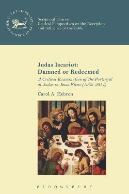 Judas Iscariot: Damned or Redeemed
