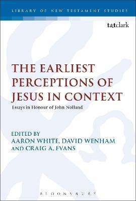 The Earliest Perceptions of Jesus in Context
