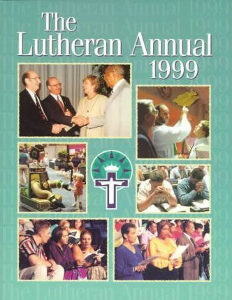 The Lutheran Annual 1999