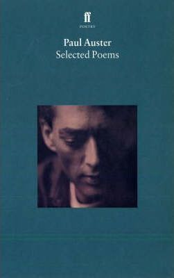Selected Poems of Paul Auster