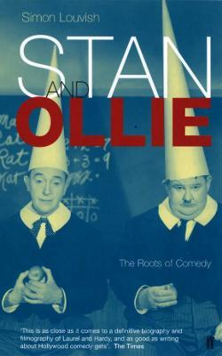 Stan and Ollie The Roots Of Comedy