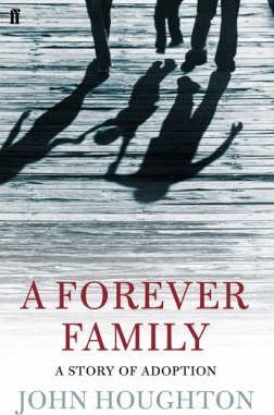 Forever Family  A Story of Adoption