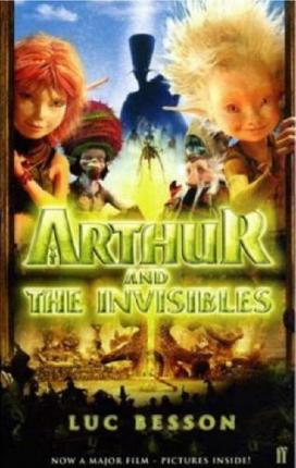 Arthur And The Invisibles Film Tie In Edn Luc Besson 9780571232468