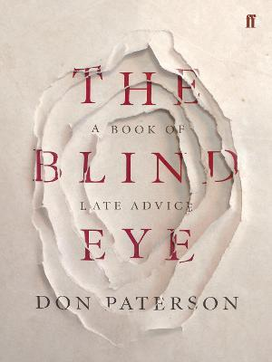The Blind Eye : A Book of Late Advice