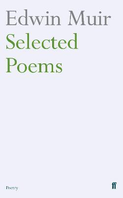 Edwin Muir Selected Poems