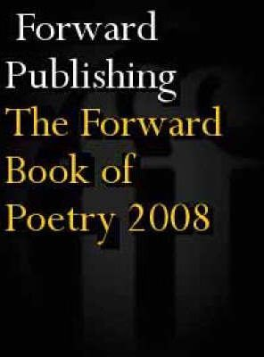 The Forward Book of Poetry 2008