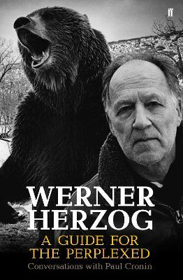 werner herzog a guide for the perplexed paul cronin 9780571259779 rh bookdepository com guide for the perplexed book iii chapter 51 book review a guide for the perplexed