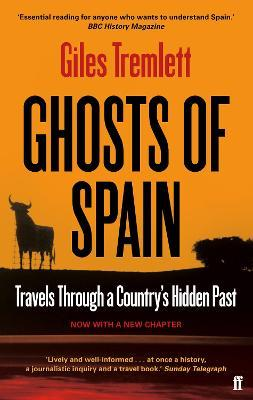 Ghosts of Spain : Travels Through a Country's Hidden Past
