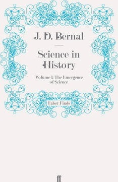 Science in History: The Emergence of Science v. 1