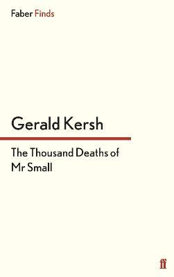 The Thousand Deaths of Mr Small