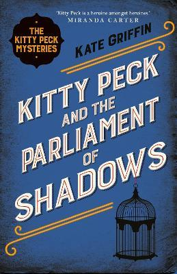 Kitty Peck and the Parliament of Shadows