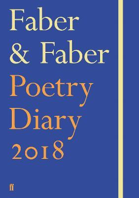 Faber Faber Poetry Diary 2018 Various Poets 9780571334360