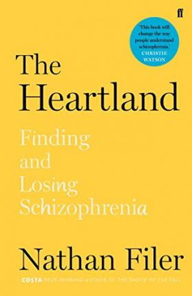 The Heartland : finding and losing schizophrenia