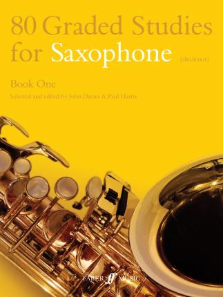 80 Graded Studies for Saxophone: Bk. 1