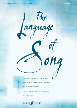 The Language Of Song: Elementary (High Voice)