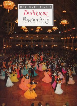 Ballroom Favourites (One More Time Volume 9)