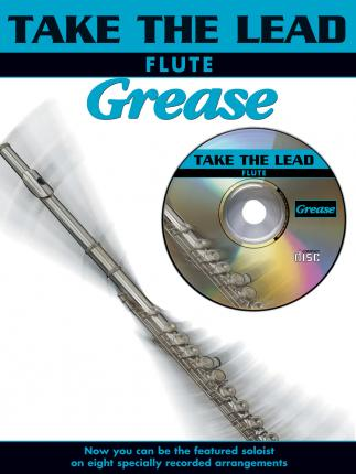 Take The Lead: Grease (Flute)