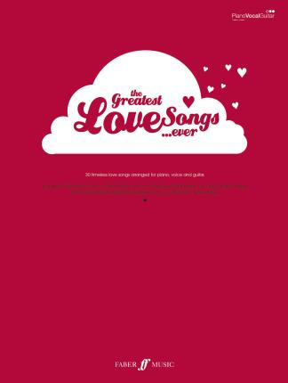 The Greatest Love Songs Ever!