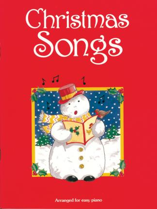 Christmas Songs (Easy Piano) : Barry Carson Turner : 9780571532872