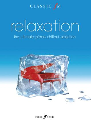 Relaxation, The Ultimate Piano Chillout