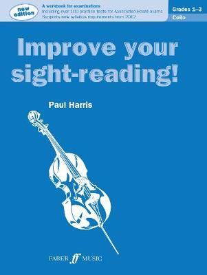 Improve Your Sight-Reading! Cello Grades 1-3