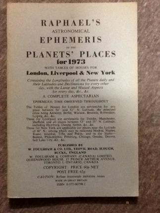 Raphael's Astronomical Ephemeris of the Planets' Places 1973