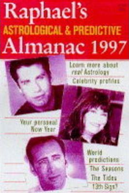 Raphael's Astrological and Predictive Almanac 1997