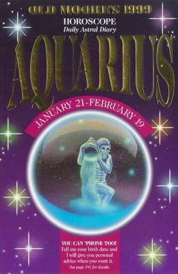 Old Moore's Horoscope and Astral Diary, 1999: Aquarius