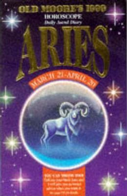 Old Moore's Horoscope and Astral Diary, 1999: Aries