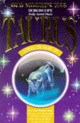 Old Moore's Horoscope and Astral Diary, 1999: Taurus