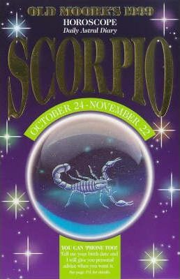 Old Moore's Horoscope and Astral Diary, 1999: Scorpio