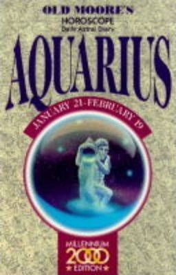 Old Moore's Horoscope and Astral Diary 2000: Aquarius