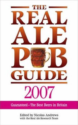 The Real Ale Pub Guide 2007