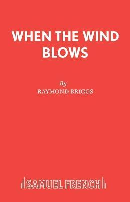 When the Wind Blows Play