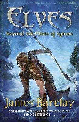 Elves: Beyond the Mists of Katura