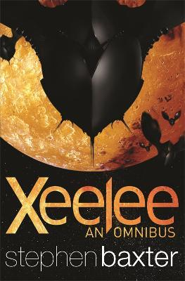 Xeelee: An Omnibus : Raft, Timelike Infinity, Flux, Ring