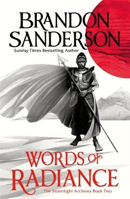 Words of Radiance Part One : The Stormlight Archive Book Two