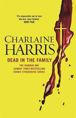 Dead in the Family : A True Blood Novel