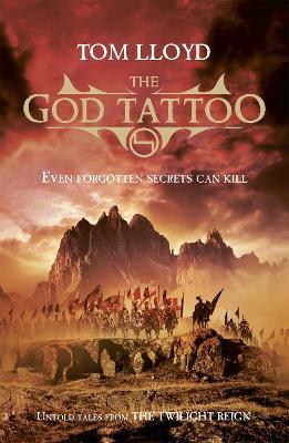 The God Tattoo : Untold Tales from the Twilight Reign
