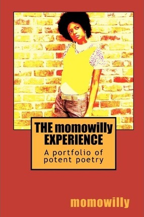 The Momowilly Experience