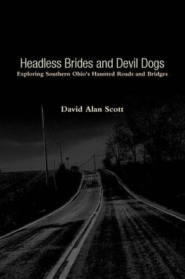 Headless Brides and Devil Dogs