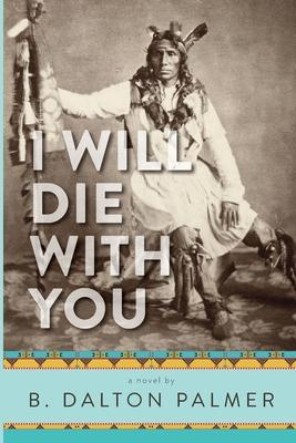 I Will Die With You