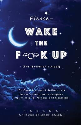 Please--Wake the Flock Up (The rEvolution's Afoot)