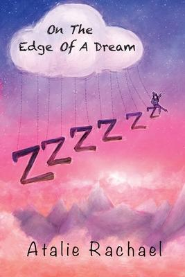 On The Edge Of A Dream