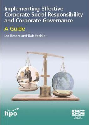 Implementing Effective Corporate Social Responsibility and Corporate Governance: A Guide